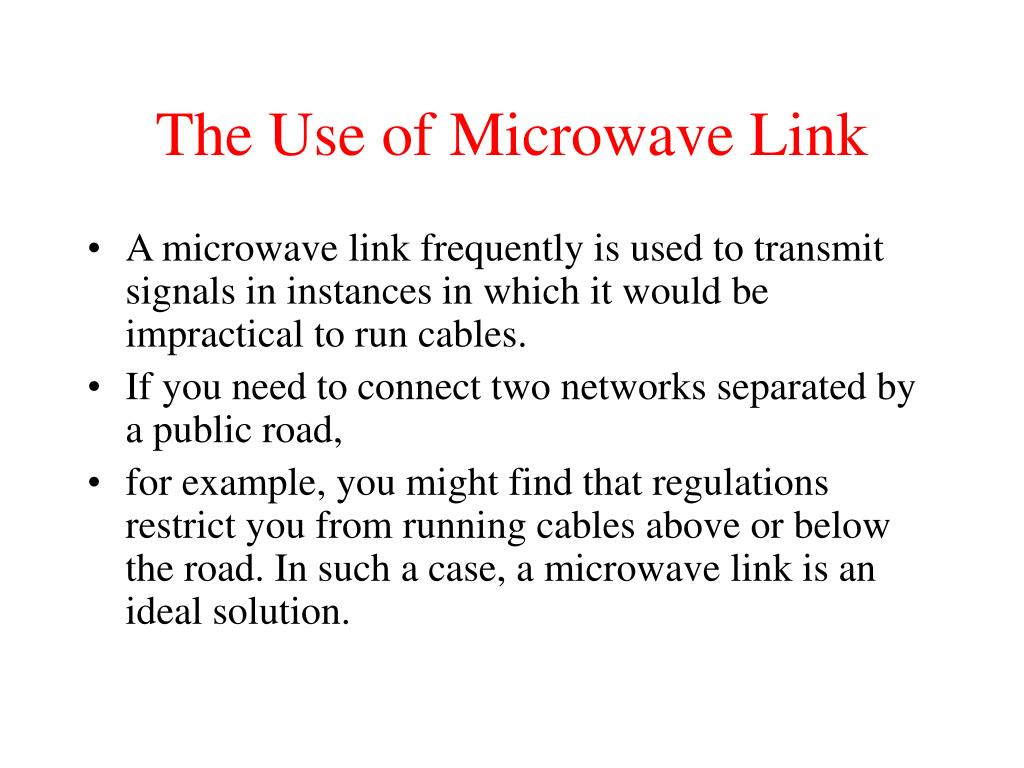 The Use of Microwave Link