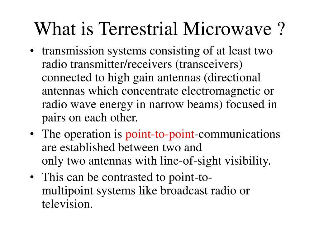 What is Terrestrial Microwave ?