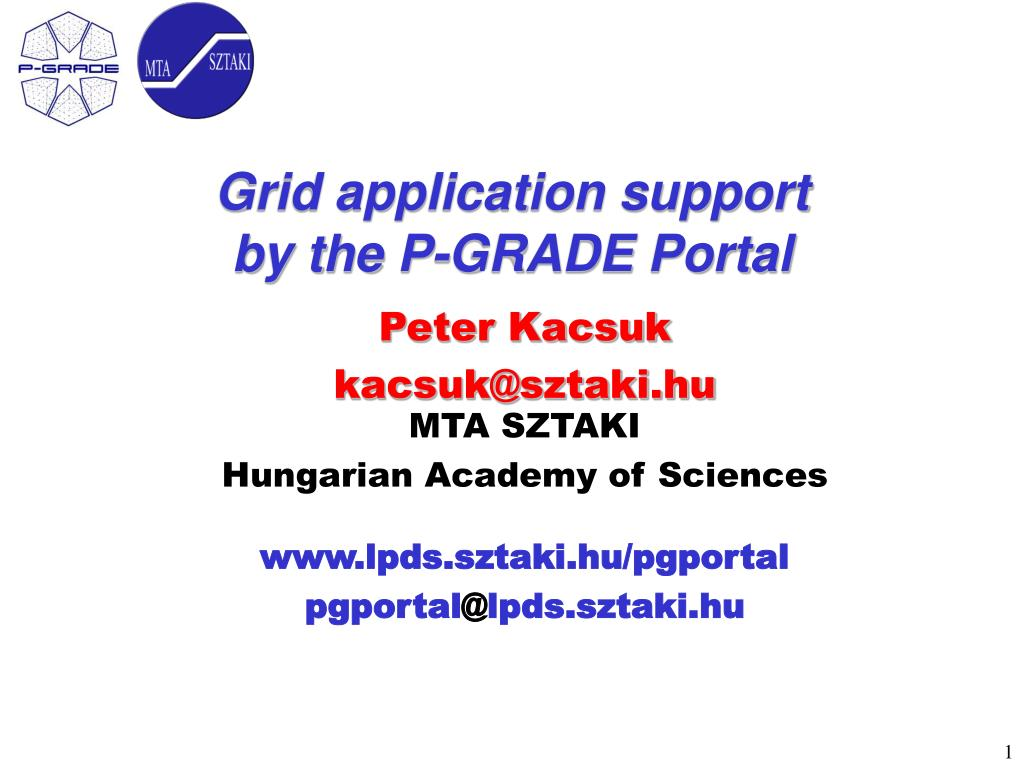 grid application support by the p grade portal