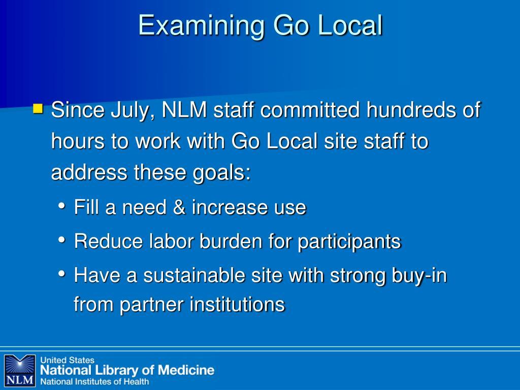 Examining Go Local