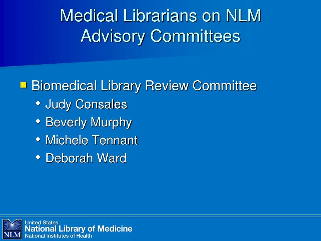 Medical Librarians on NLM