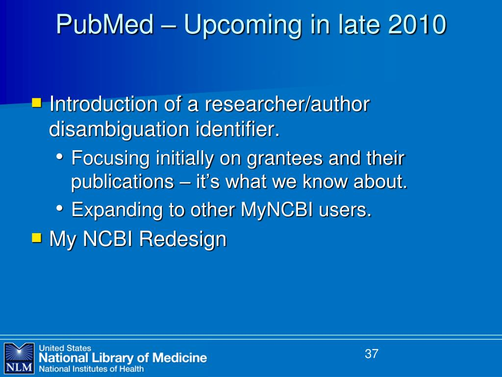 PubMed – Upcoming in late 2010