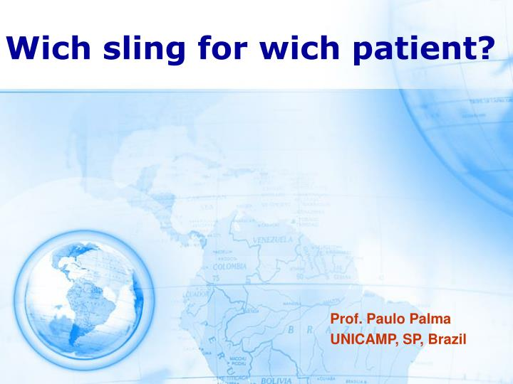 wich sling for wich patient