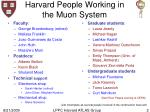 harvard people working in the muon system