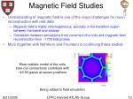 magnetic field studies