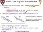 muon track segment reconstruction