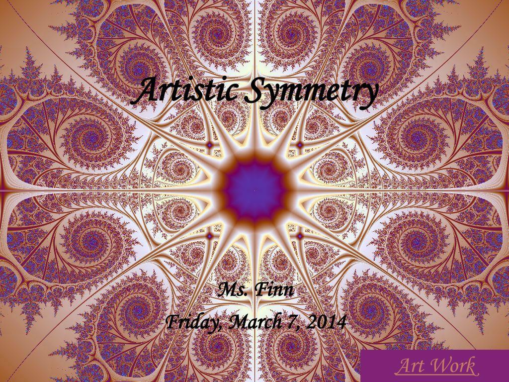 Artistic Symmetry