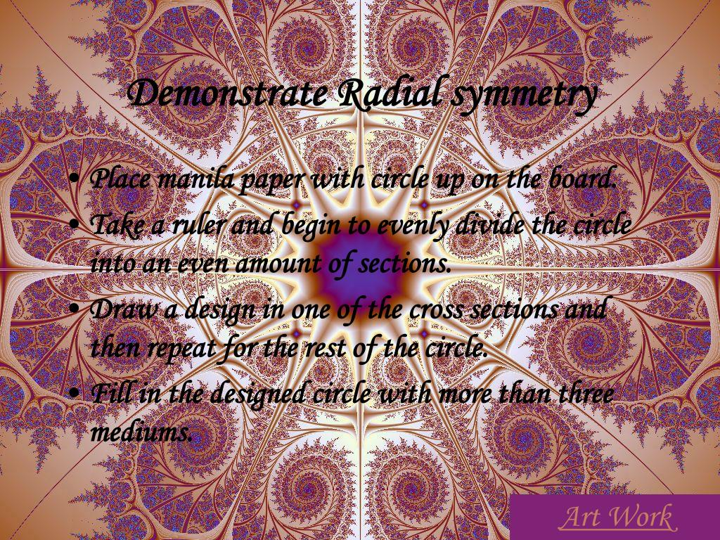Demonstrate Radial symmetry