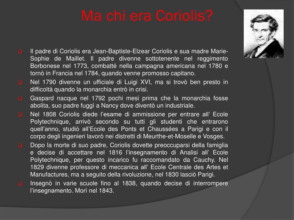 Ma chi era Coriolis?