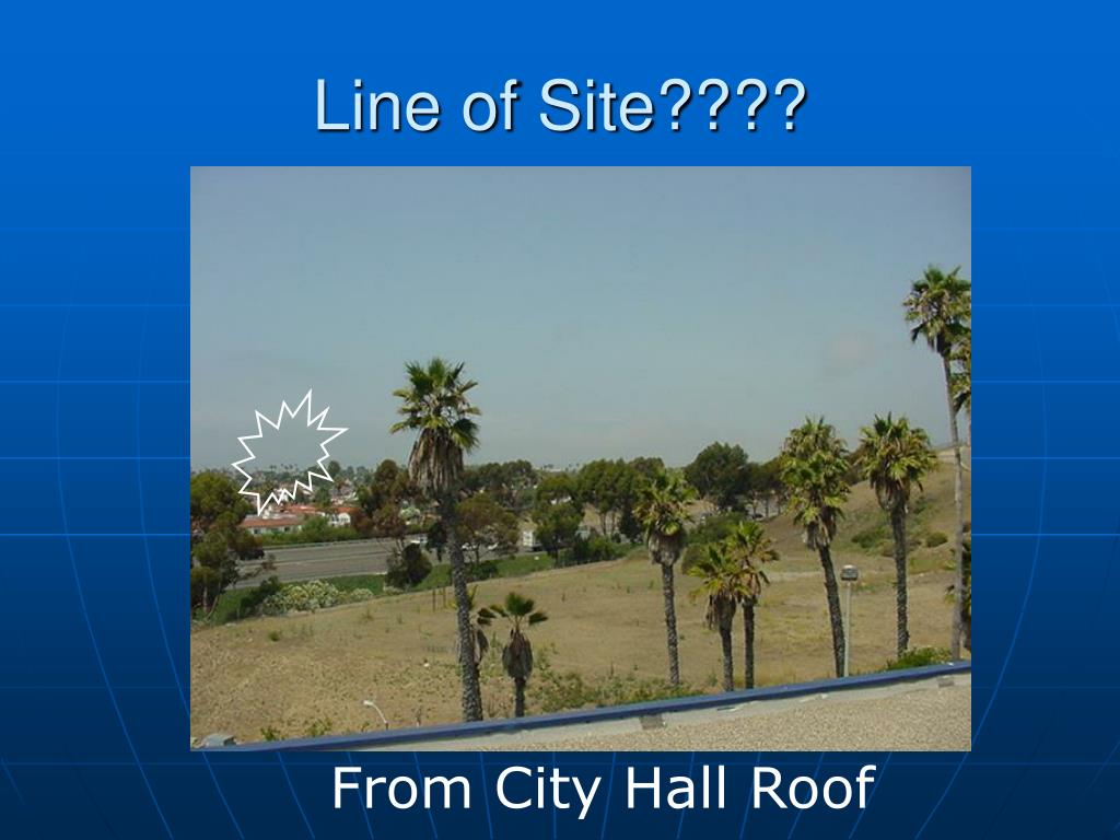 Line of Site????