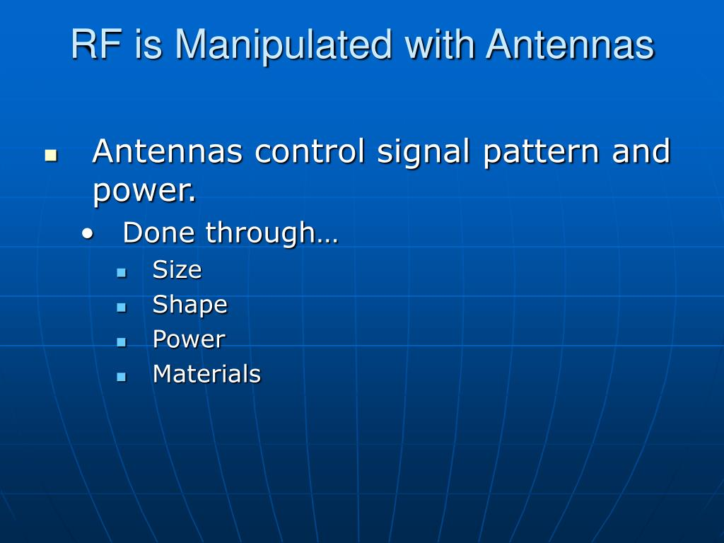 RF is Manipulated with Antennas