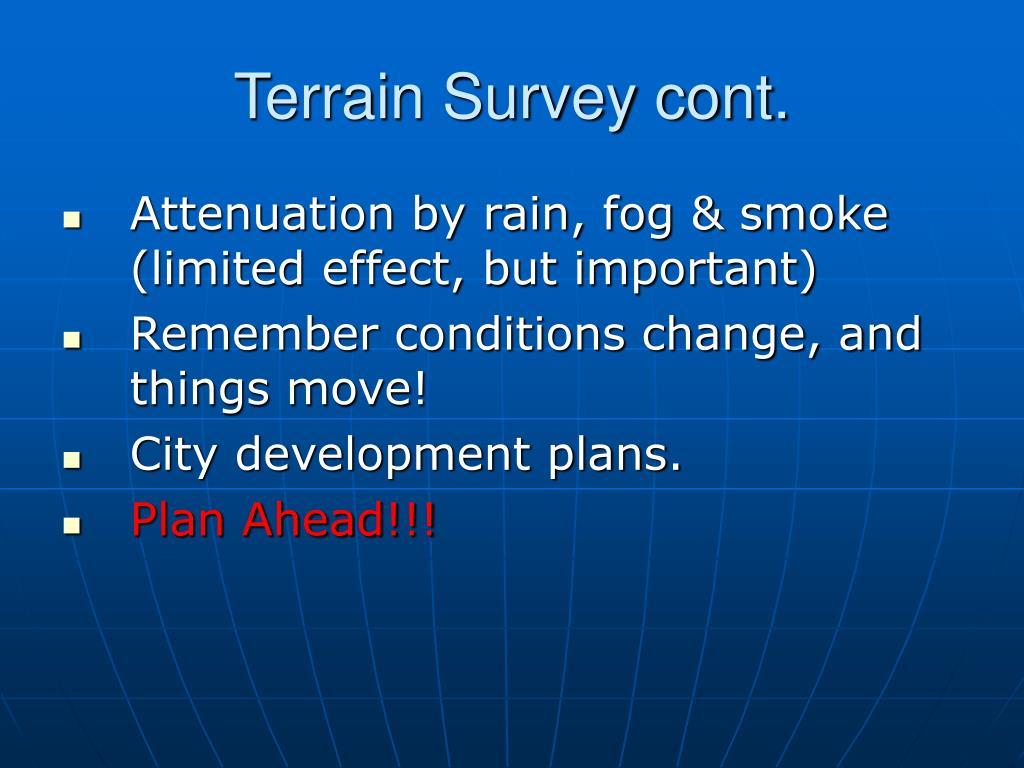 Terrain Survey cont.