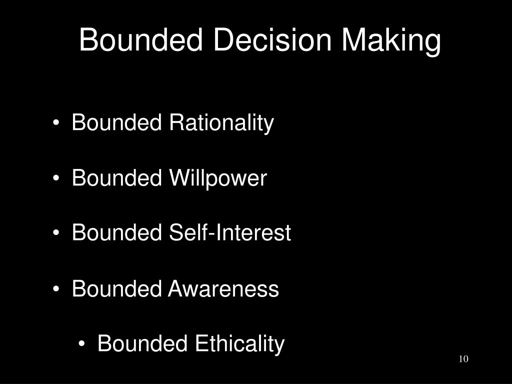 Bounded Decision Making