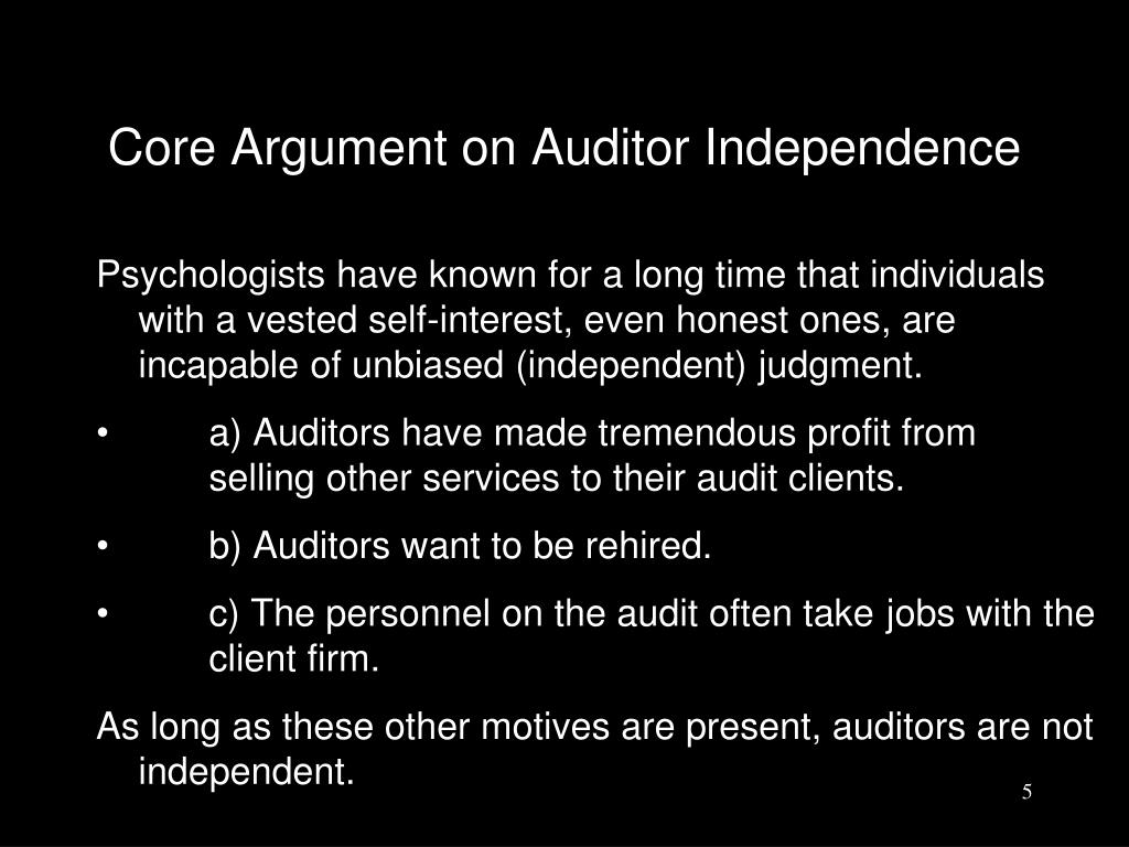 Core Argument on Auditor Independence