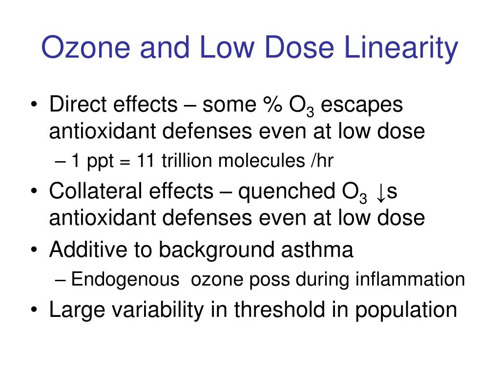 Ozone and Low Dose Linearity