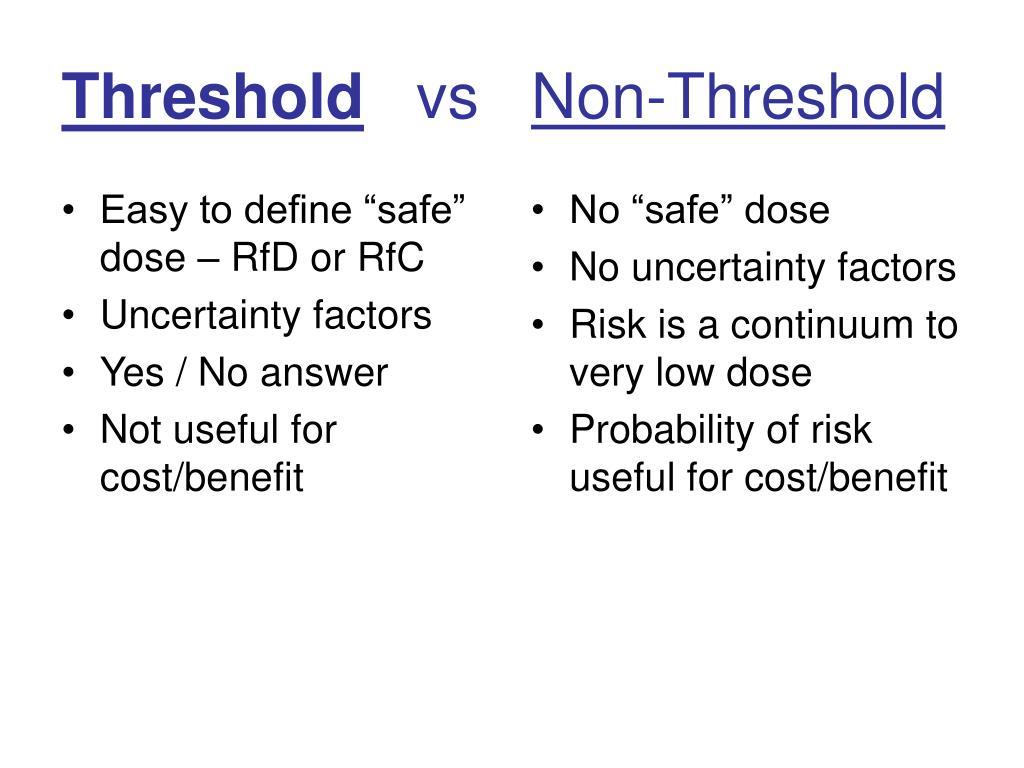 """Easy to define """"safe"""" dose – RfD or RfC"""