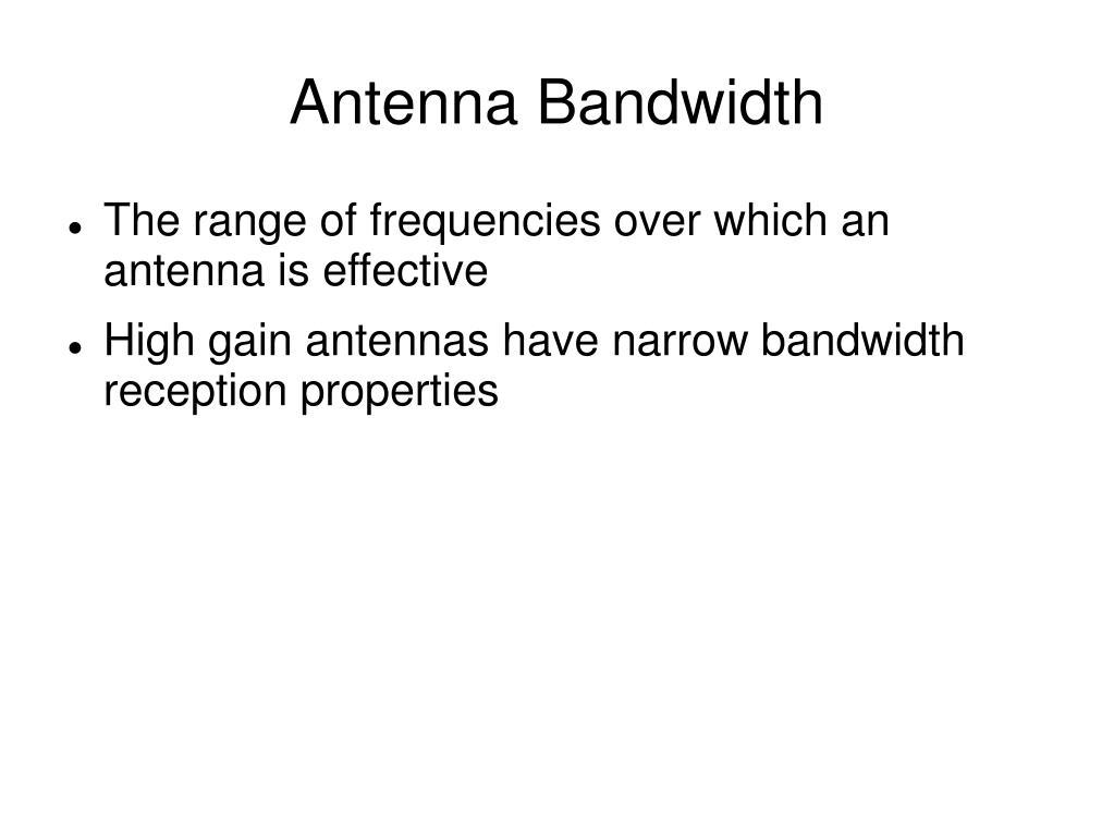 Antenna Bandwidth