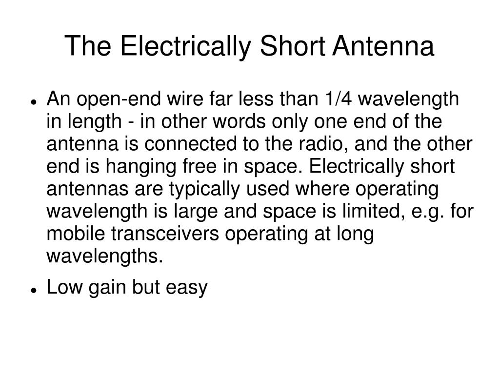 The Electrically Short Antenna