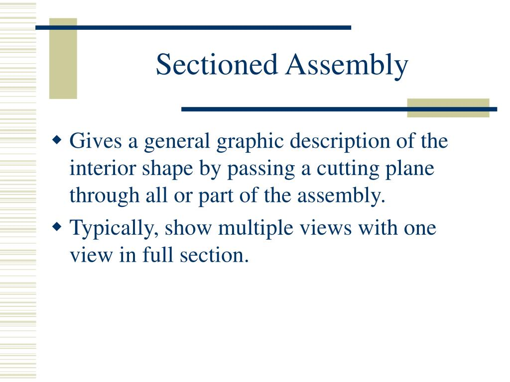 Sectioned Assembly