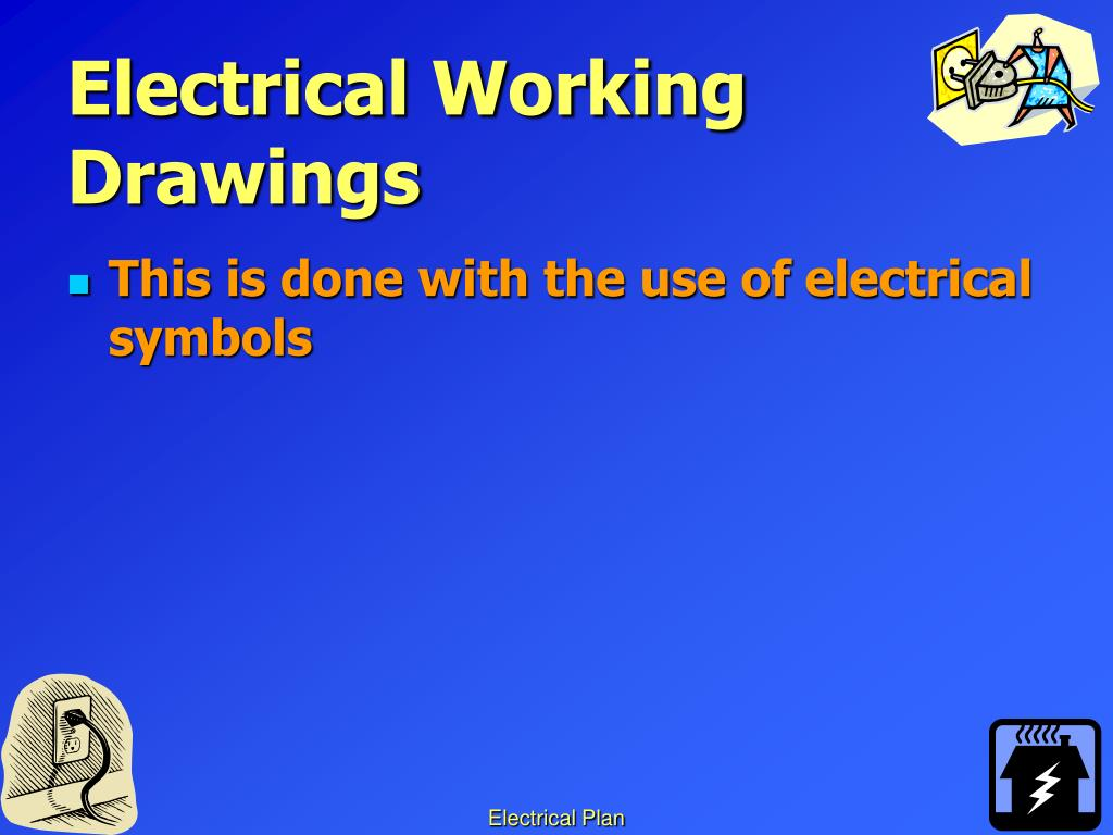 Electrical Working Drawings