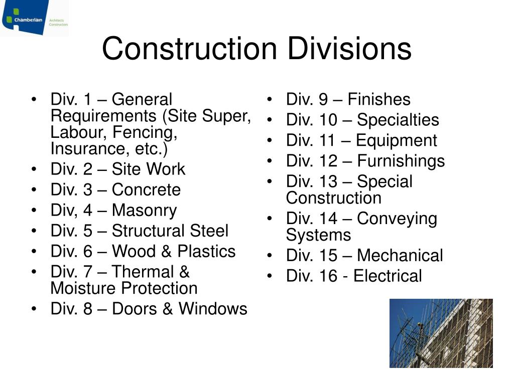 Div. 1 – General Requirements (Site Super, Labour, Fencing, Insurance, etc.)