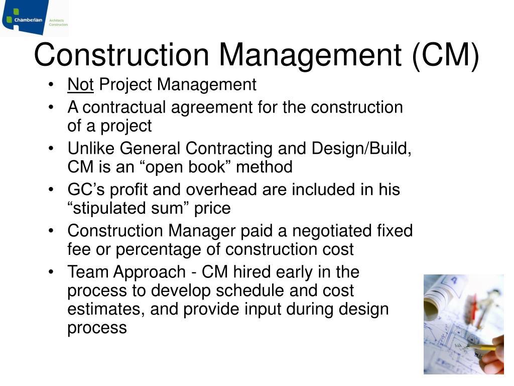 Construction Management (CM)