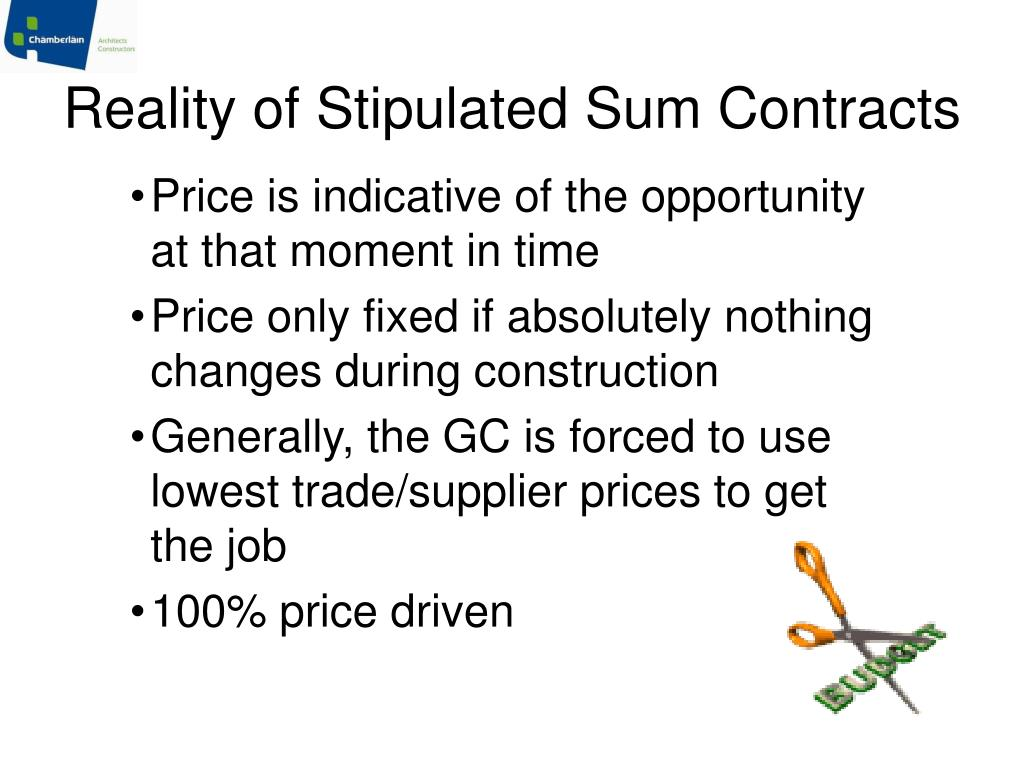 Reality of Stipulated Sum Contracts
