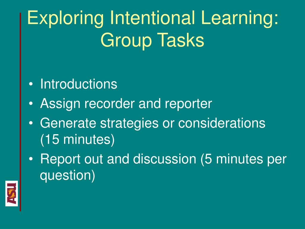 Exploring Intentional Learning: