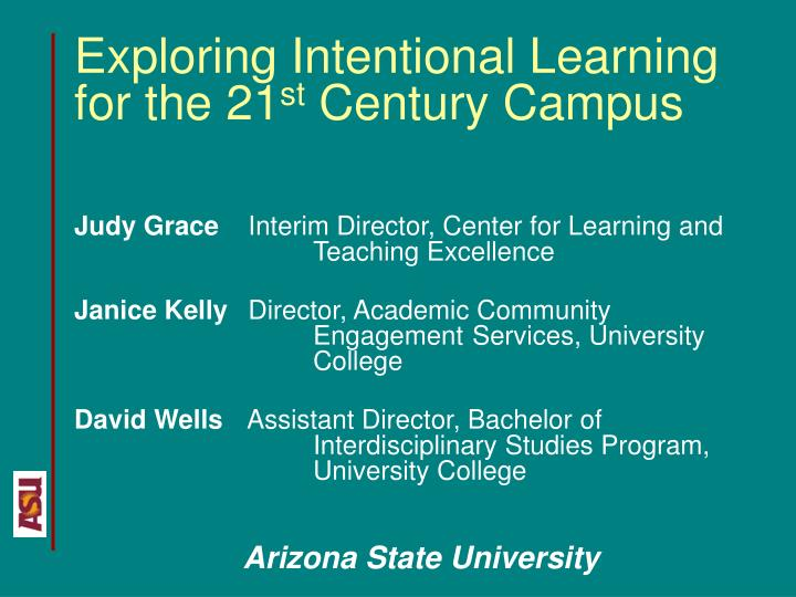 Exploring Intentional Learning for the 21