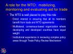 a role for the wto mobilizing monitoring and evaluating aid for trade