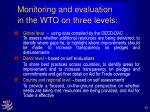 monitoring and evaluation in the wto on three levels