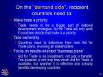 on the demand side recipient countries need to