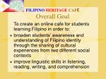 filipino heritage caf overall goal