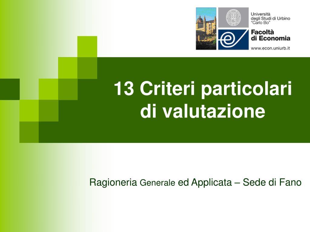 13 criteri particolari di valutazione