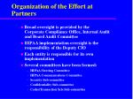 organization of the effort at partners