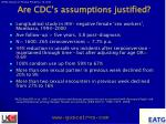 are cdc s assumptions justified12