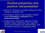 positive prevention and positive led prevention
