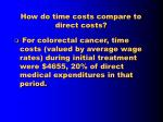 how do time costs compare to direct costs