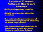 purpose of economic analysis in health care research