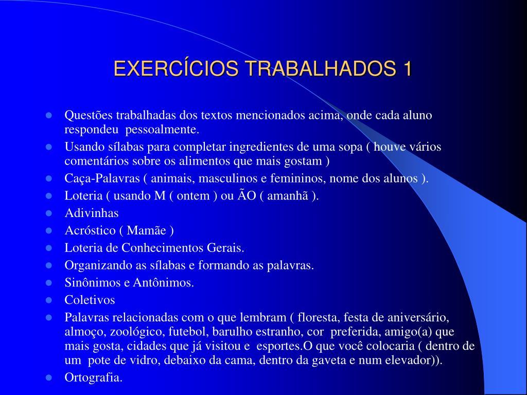 EXERCÍCIOS TRABALHADOS 1
