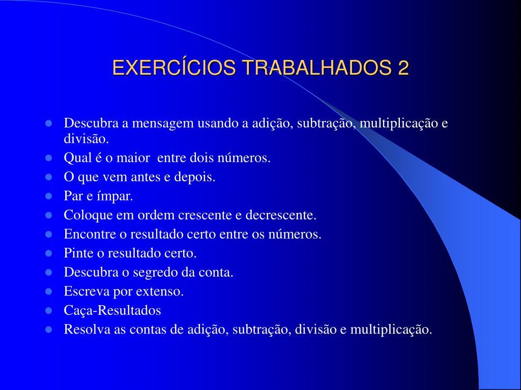 EXERCÍCIOS TRABALHADOS 2