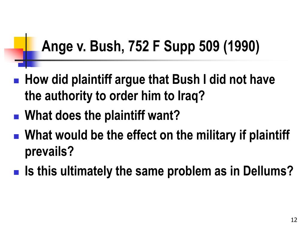 Ange v. Bush, 752 F Supp 509 (1990)