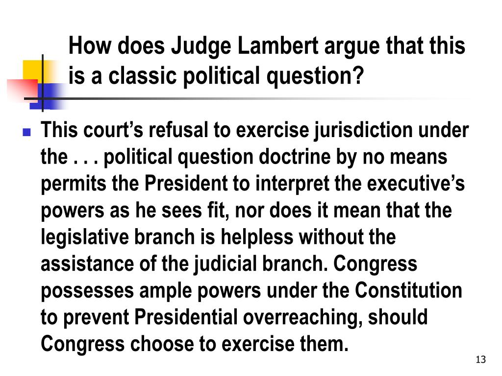 How does Judge Lambert argue that this is a classic political question?