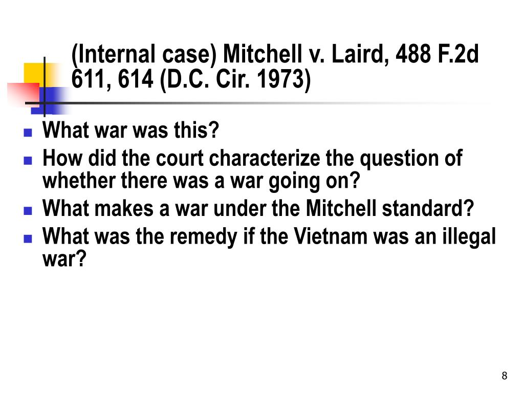 (Internal case) Mitchell v. Laird, 488 F.2d 611, 614 (D.C. Cir. 1973)
