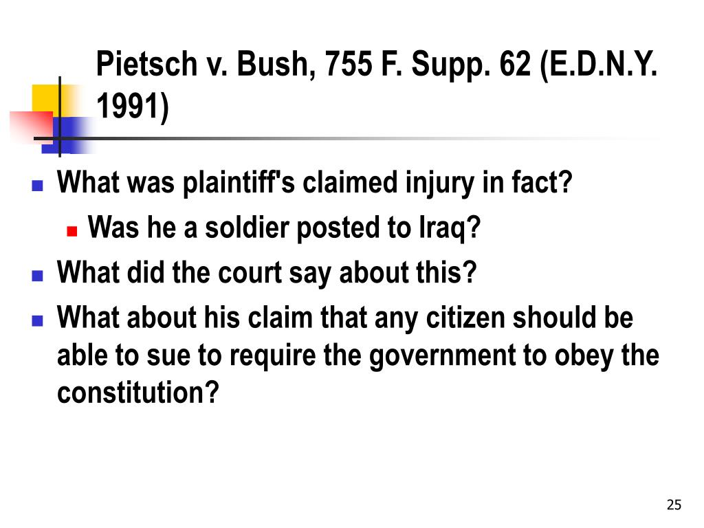 Pietsch v. Bush, 755 F. Supp. 62 (E.D.N.Y. 1991)