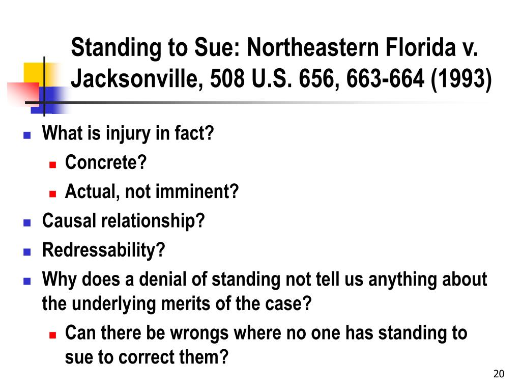 Standing to Sue: Northeastern Florida v. Jacksonville, 508 U.S. 656, 663-664 (1993)