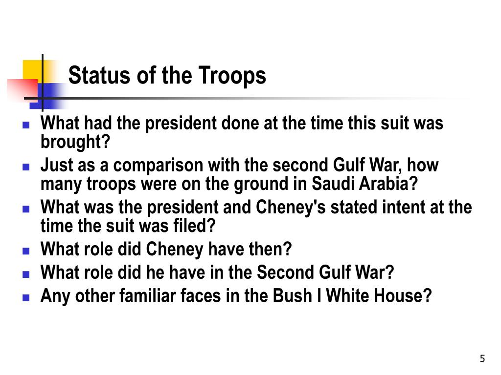 Status of the Troops