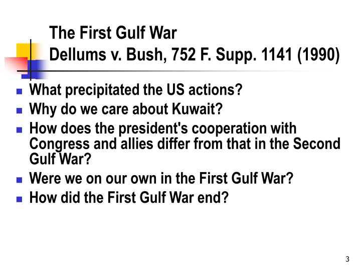 The first gulf war dellums v bush 752 f supp 1141 1990