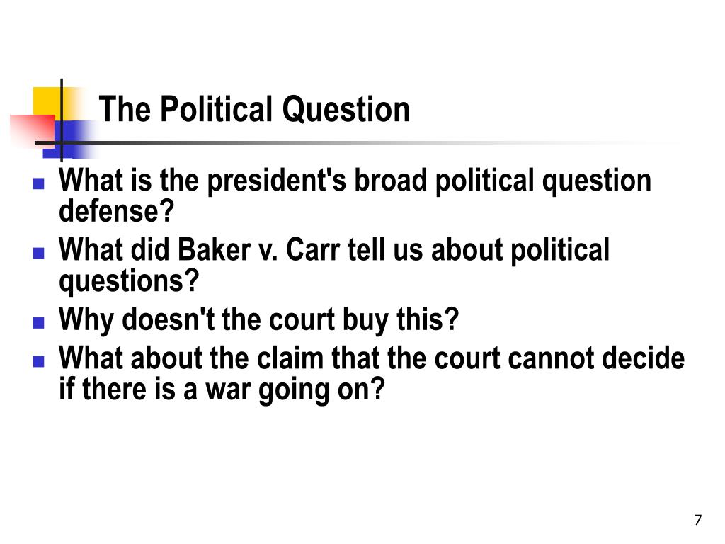 The Political Question