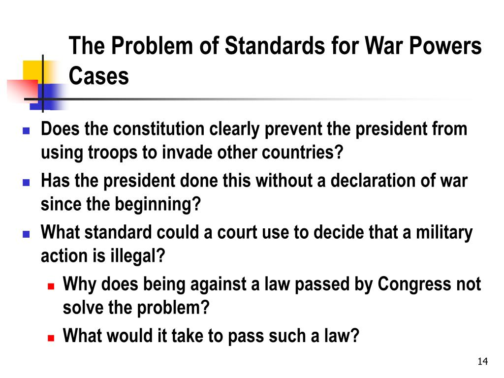The Problem of Standards for War Powers Cases